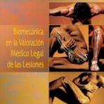 Biomecánica en la valoración médico legal de las lesiones