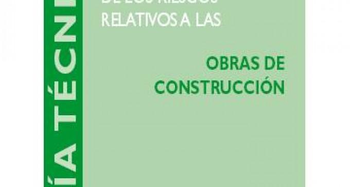 Actualizada Guía Técnica de Obras de Construcción del INSHT
