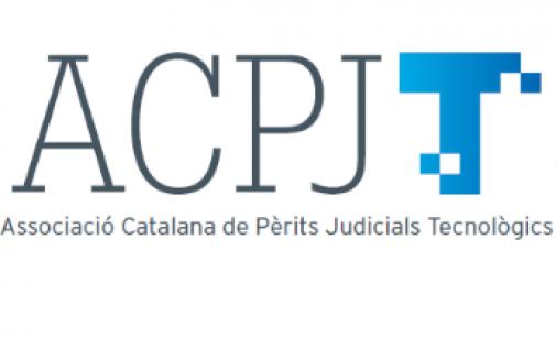 Asociación Catalana de Peritos Judiciales Tecnológicos (ACPJT)