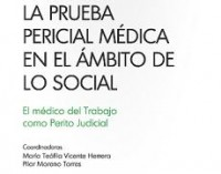 """Publicación """"La prueba pericial médica en el ámbito de lo social"""""""