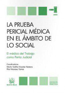 La prueba pericial médica en el ámbito de lo social