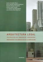 Arquitectura legal. Valoración de inmuebles, Seguridad, Prevención y documentación de la Edificación