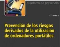 """Guía """"Prevención de los riesgos derivados de la utilización de ordenadores portátiles"""""""
