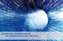 Jornada de Ciberseguridad en Infraestructuras Críticas