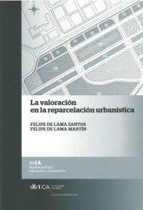 Publicación La valoración de la  reparcelación urbanística