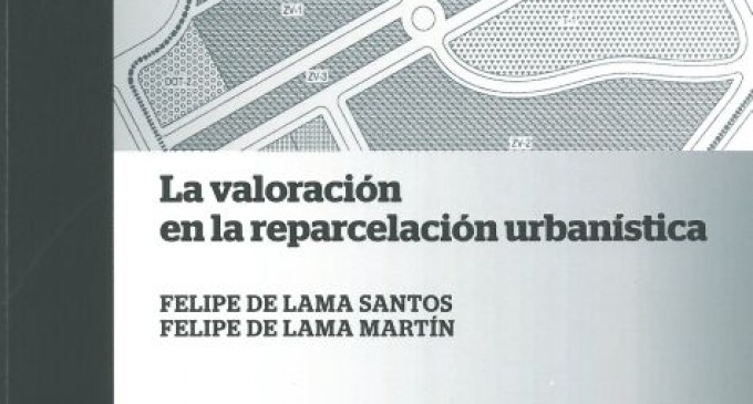 Publicación: La valoración de la  reparcelación urbanística