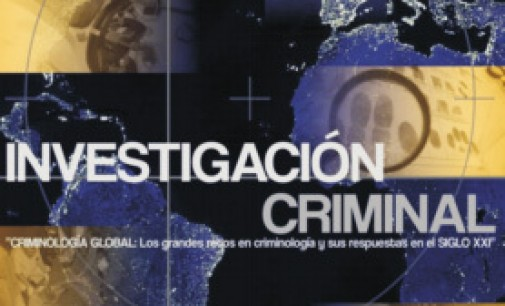 """III Seminario Internacional de Investigación Criminal """"Criminología global: los grandes retos en Criminología y sus respuestas"""""""