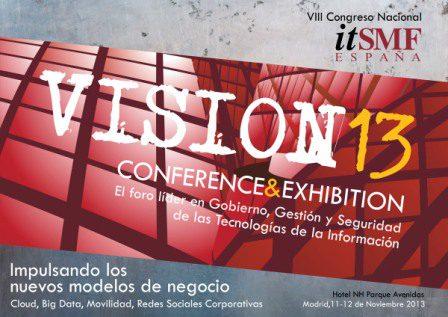 VIII Congreso Nacional y Exposición : VISION 13 de itSMF España