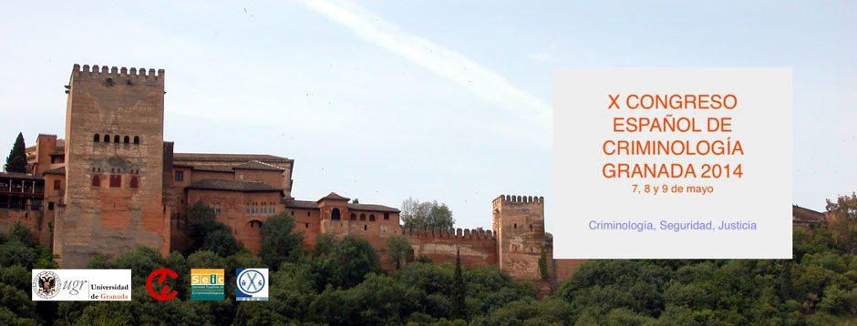 X Congreso Español de Criminología Granada 2014