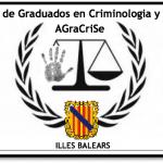 Nace la Asociación de Graduados en Criminología y Seguridad (AGraCrise)