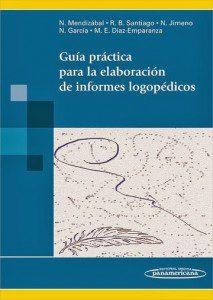 Guía práctica para la elaboración de informes logopédicos