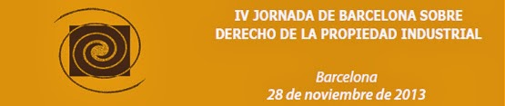 IV Jornada de Barcelona sobre Derecho de la Propiedad Industrial