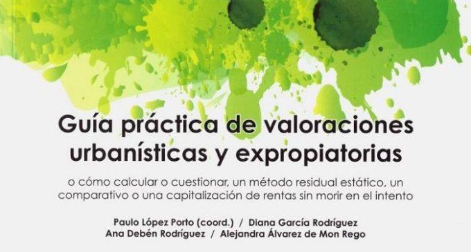 Libro: Guía práctica de valoraciones urbanísticas y expropiatorias